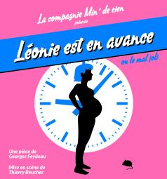 Théâtre – «Léonie est en avance» – Samedi 24 novembre / 20h30